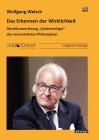 Welsch, Wolfgang: Das Erkennen der Wirklichkeit