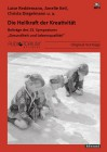Reddemann, Luise / Keil, A. / Diegelmann, C.: Die Heilkraft der Kreativität