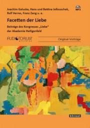 Galuska, Joachim / Jellouschek, Hans u. Bettina / Verres, R. u. a.: Facetten der Liebe