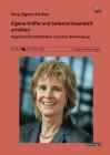 Signer-Fischer, Susy: Eigene Kräfte und Selbstwirksamkeit erhöhen