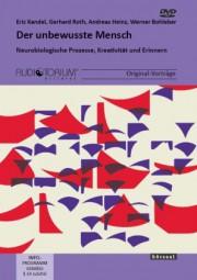Kandel, Eric / Roth, G. / Heinz, A. / Bohleber, W.: Der unbewusste Mensch