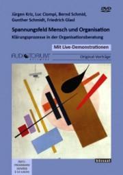 Schmidt, Gunther / Schmid, B. / Ciompi, L. u.a.: Spannungsfeld Mensch und Organisation