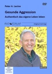 Levine, Peter A.: Gesunde Aggression