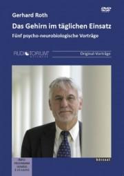 Roth, Gerhard: Das Gehirn im täglichen Einsatz