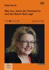 Storch, Maja: Was tun, wenn der Verstand Ja und der Bauch Nein sagt