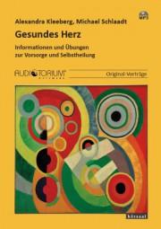 Kleeberg, Alexandra / Schlaadt, Michael: Gesundes Herz