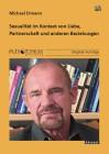 Ermann, Michael: Sexualität im Kontext von Liebe, Partnerschaft und anderen Beziehungen