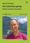 Tischinger, Michael: Wie Selbstliebe gelingt