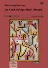Hartman, Woltemade: Die Kunst der Ego-State-Therapie