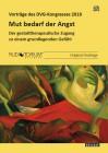 Staemmler, Frank-M. u. a.: Mut bedarf der Angst