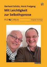 Schütz, Gerhard / Freigang, Horst: Mit Leichtigkeit zur Selbsthypnose