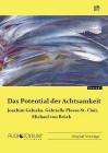 Galuska, Joachim u. a.: Das Potential der Achtsamkeit