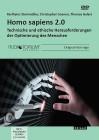 Galert, Thorsten / Steinmüller, K. / Coenen, C.: Homo Sapiens 2.0