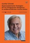 Schmidt, Gunther: Hypnosystemische Strategien für ein erfolgreiches Navigieren ..