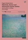 Drewermann, Eugen: Weisheit, Anmut und Sehnsucht unserer Seelen