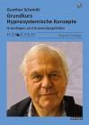 Schmidt, Gunther: Grundkurs Hypnosystemische Konzepte