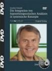 Schmidt, Gunther: Die Integration von hypnotherapeutischen Ansätzen in systemische Konzepte