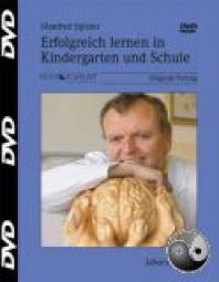Spitzer, Manfred: Erfolgreich lernen in Kindergarten und Schule