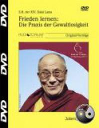 Dalai Lama: Frieden lernen: Die Praxis der Gewaltlosigkeit