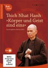 Thich Nhat Hanh: Körper und Geist sind eins - DVD