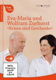 Zurhorst, Eva-Maria und Wolfram: Krisen sind Geschenke