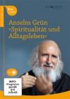 Grün, Anselm: Spiritualität leben im Alltag