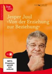 Juul, Jesper: Von der Erziehung zur Beziehung