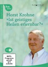 Krohne, Horst: Ist Geistiges Heilen erlernbar?