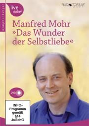 Mohr, Manfred: Das Wunder der Selbstliebe