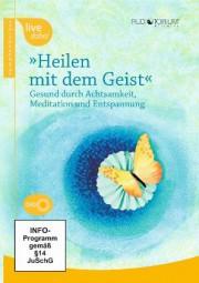 Hölzel, Britta / Kabat-Zinn, J. / u.a.: Heilen mit dem Geist