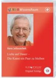 Jellouschek, Hans: Liebe auf Dauer - die Kunst ein Paar zu bleiben