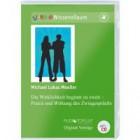 Moeller, Michael-Lukas: Die Wirklichkeit beginnt zu zweit - Das Paar im Gespräch